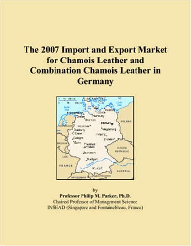 The 2007 Import and Export Market for Chamois Leather and Combination Chamois Leather in Germany
