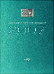 International Petroleum Encyclopedia 2007
