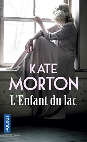 L'Enfant du lac par Kate MORTON