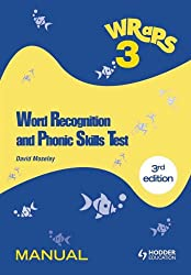 Word Recognition and Phonic Skills (WRaPS) 3 Manual: Manual v. 3 (Word Recognition & Phonic Skills)