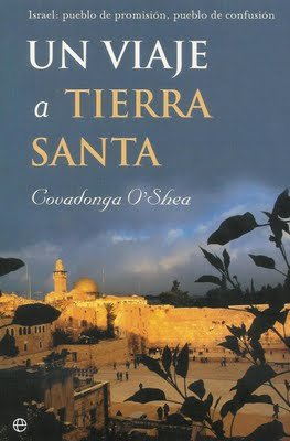 Viaje a tierra santa, un por Covadonga O'shea