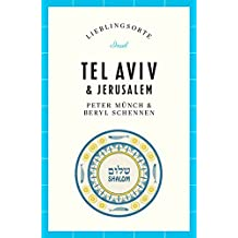 Tel Aviv / Jerusalem – Lieblingsorte