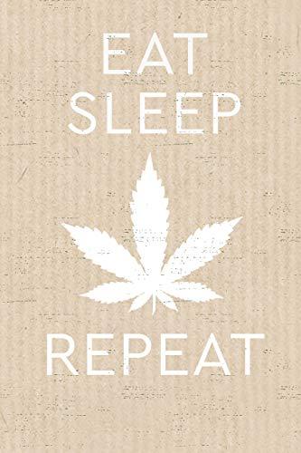 Eat Sleep Repeat: Marijuana Leaf - A Guided Cannabis Review Logbook