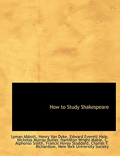 How to Study Shakespeare