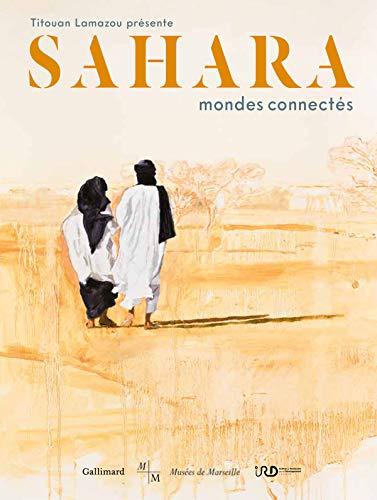 Sahara, mondes connectés par  Collectifs
