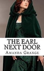 The Earl Next Door by Amanda Grange (2012-08-06)
