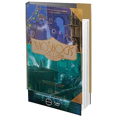 BioShock : de Rapture à Columbia - First Print