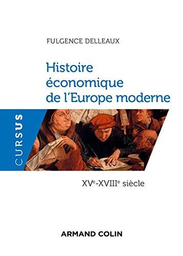Histoire économique de l'Europe moderne : XVe-XVIIIe siècle (Cursus)