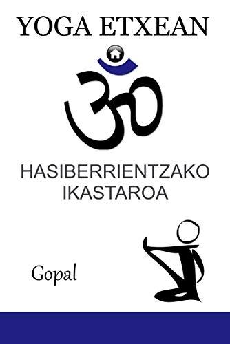 YOGA ETXEAN: Hasiberrientzako ikastaroa (Basque Edition ...