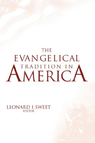 The Evangelical Tradition in America PDF Books