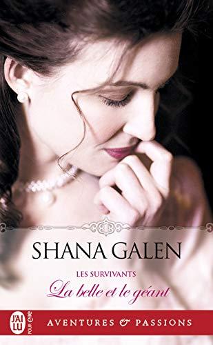 Les survivants (Tome 1) - La belle et le géant par Shana Galen