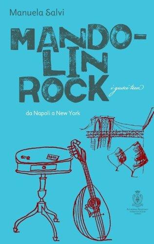 scaricare ebook gratis Mandolin rock. Da Napoli a New York PDF Epub