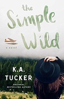 The Simple Wild: A Novel (English Edition)