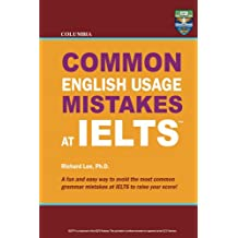 Columbia Common English Usage Mistakes at IELTS (English Edition)