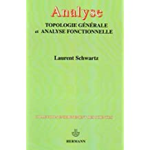 Analyse : Topologie générale et analyse fonctionnelle