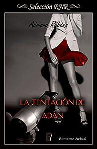 La tentación de Adán par Adriana Rubens