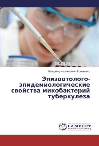 Epizootologo-epidemiologicheskie svoystva mikobakteriy tuberkuleza por Romanenko Vladimir Filippovich