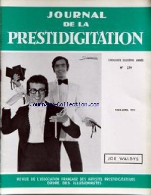 JOURNAL DE LA PRESTIDIGITATION [No 279] du 01/03/1971 - JOE WALDYS.