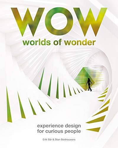 Worlds of Wonder /Anglais: Experience Design for Curious People (Wow) por Bär Erik