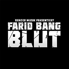 Farid Bang Blut Album Download