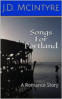 Bittorrent Descargar Songs for Portland: A Romance Story PDF