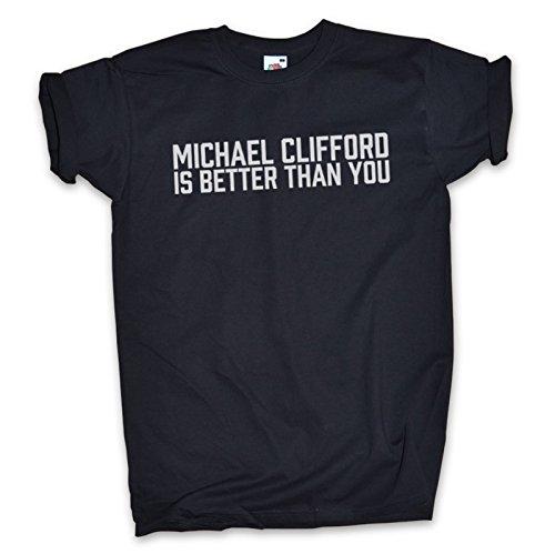 """Outsider. Maglietta """"Michael Clifford is better than you"""", tutti i colori/taglie–unisex [lingua inglese] nero L"""