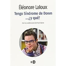 Tengo Síndrome de Down...¿y qué? (La Palabra Extrema)