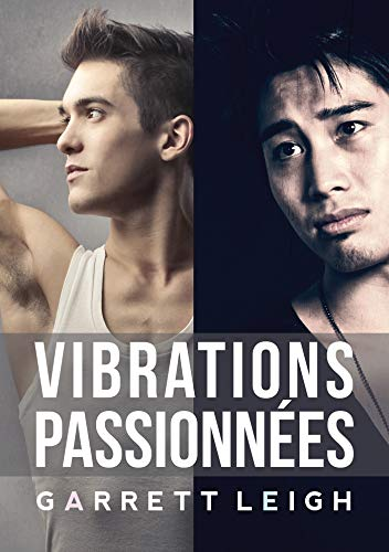 Vibrations passionnées (French Edition)