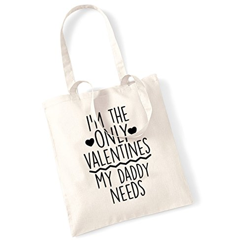 I'm the only valentines my daddy needs tote bag