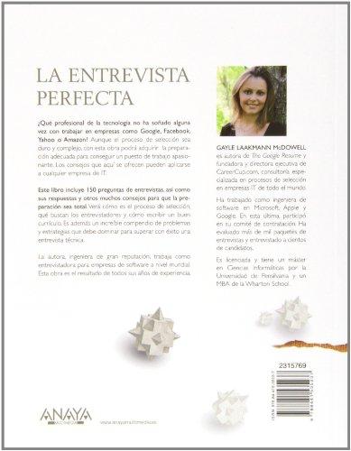 La entrevista perfecta / The Perfect Interview: Las Claves Para Superar Con Éxito El Proceso De Selección De Las Mejores Empresas De It