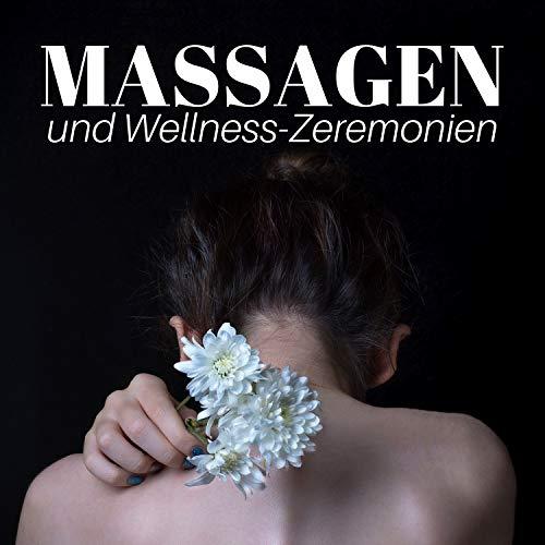 Massagen und Wellness-Zeremonien