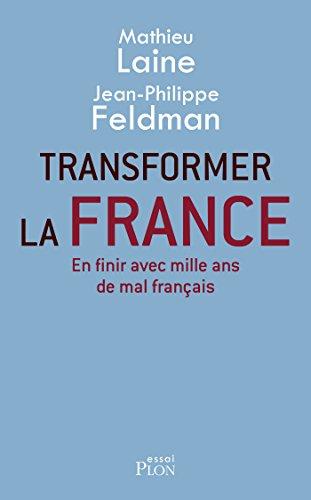 Transformer la France