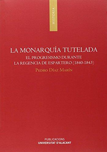 Monarquía tutelada, La (Monografías)