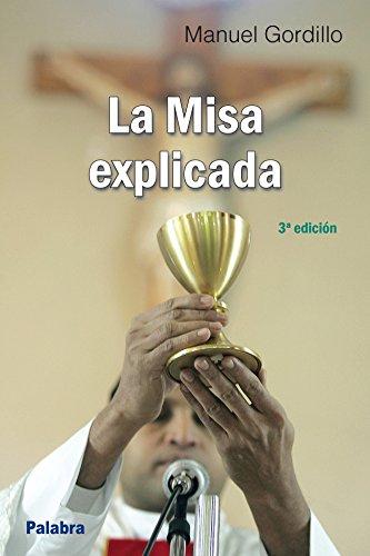 La Misa explicada (dBolsillo) por Manuel Gordillo