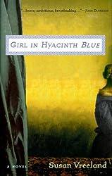 Girl in Hyacinth Blue by Susan Vreeland (1999-09-01)
