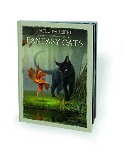 Fantasy cats. Ediz. italiana e inglese por Paolo Barbieri