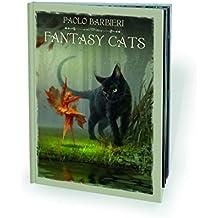 Fantasy cats. Ediz. italiana e inglese