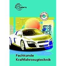 Fachkunde Kraftfahrzeugtechnik mit CD-ROM