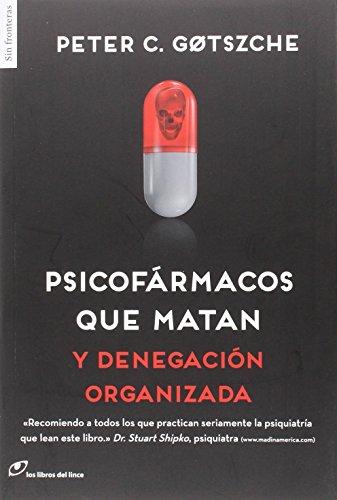 Descargar Libro Psicofármacos Que Matan (Sin fronteras) de Peter Gotzsche