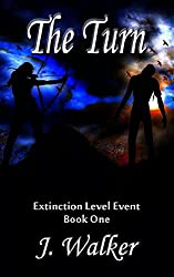 The Turn (Extinction Level Event Book 1)