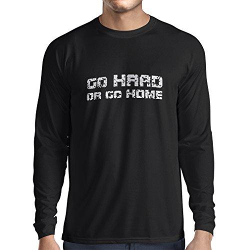 Langarm Herren t Shirts Go Hard or Go Home! - Sprechen für Motorradfahrer, für Biker, für Skater, Roller (Small Schwarz Mehrfarben)
