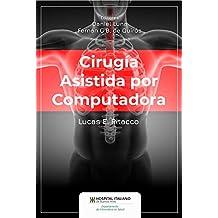 Cirugía asistida por computadora