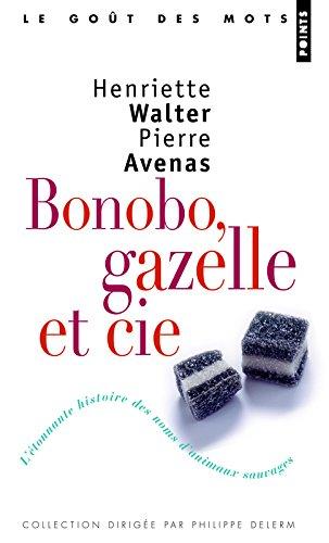 Bonobo, Gazelle & Cie. L'étonnante histoire des no