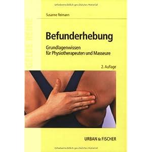 Jetzt herunterladen pdf Befunderhebung: Grundlagenwissen für Physiotherapeuten und Masseure