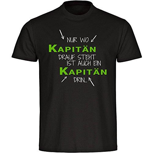 T-Shirt Nur wo Kapitän drauf steht ist auch ein Kapitän drin schwarz Herren Gr. S bis 5XL, Größe:XL
