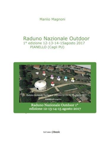 Raduno Nazionale Outdoor: prima edizione 12 13 14 15 agosto 2017 PIANELLO (Cagli PU) por Manlio Magnoni
