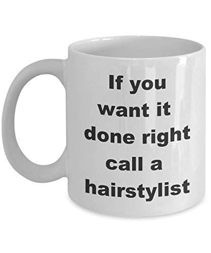Si lo quieres, hazlo bien, llama a un peluquero. Taza de café de cerámica.