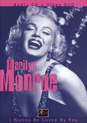 Marilyn Monroe - I Wanna Be Loved By You (+ CD)
