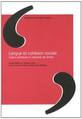 Langue et cohsion sociale : Enjeux politiques et rponses de terrain