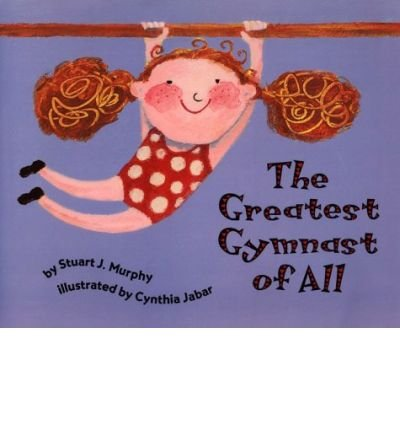 Greatest Gymnast of All (Mathstart: Level 1 (HarperCollins Paperback)) (Paperback) - Common